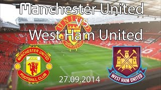 Preview - Manchester United vs West Ham United