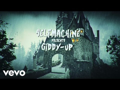 Selfmachine - Giddy-Up!