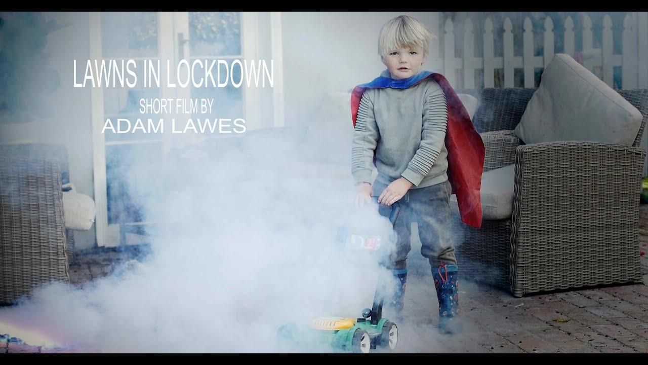 LAWNS IN LOCKDOWN