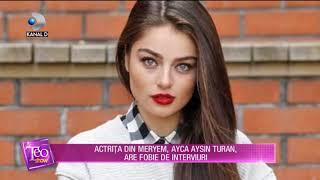 Teo Show (11.07.2018) - Ce fobie are actrita Ayca Aysin Turan EXCLUSIV! Partea 2