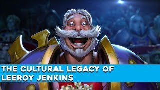 The Cultural Legacy Of Leeroy Jenkins