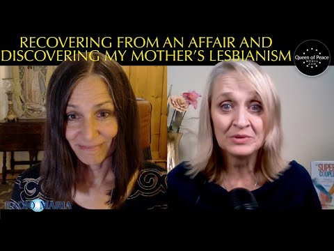 Part 2: How to Heal from Adultery and Having a Lesbian Mother