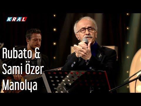 Rubato & Sami Özer - Manolya