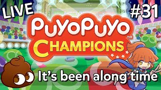 「LIVE」Puyo Puyo Champions (#31): it's been a long time since we passed throughoawheo