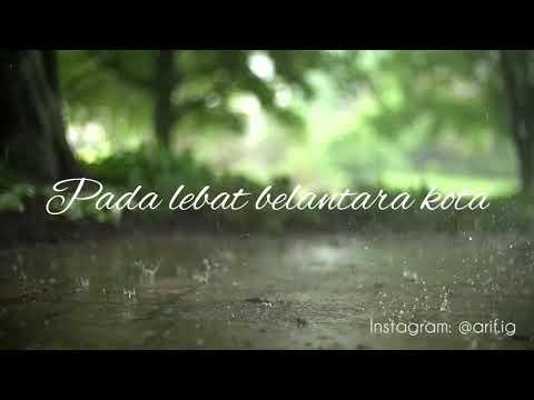 Puisi Payung Teduh (sebelum lagu Tidurlah)