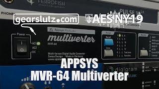 Appsys MVR-64 Multiverter - Gearslutz @ AES 2019
