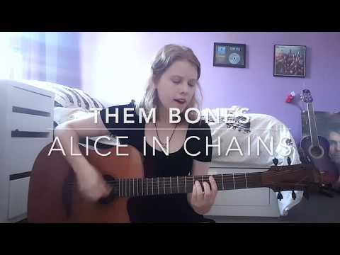Them Bones - Alice in Chains Cover