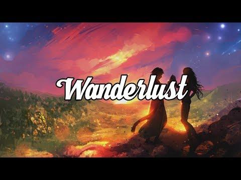'Wanderlust' Ambient & Chillstep Mix