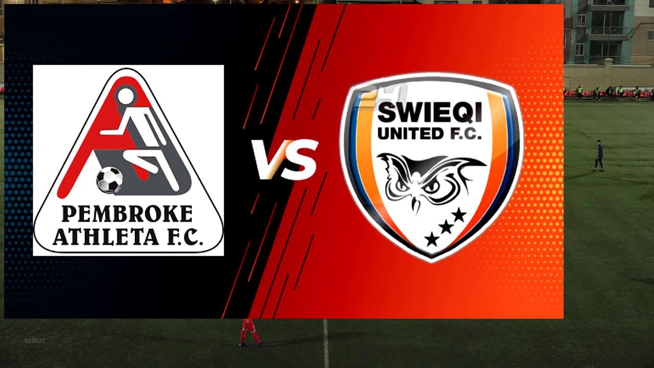 TOUGH ONE against the Leaders - Swieqi United Fc vs Pembroke Athleta Fc