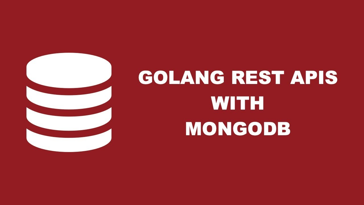 Developing A RESTful API With Golang And A MongoDB NoSQL Database