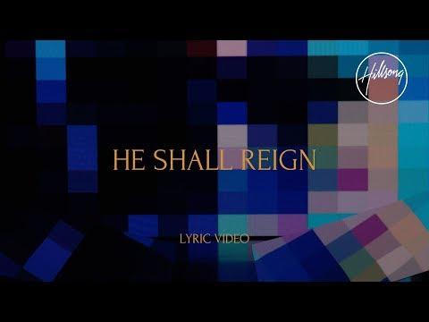 He Shall Reign (Official Lyric Video) - Hillsong Worship