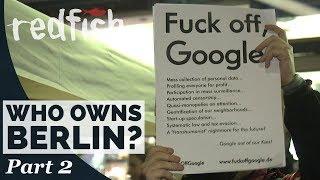 """Who owns Berlin? """"F*** off Google"""" (Part 2) - I Deutsche Untertitel I"""