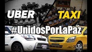 TAXISTAS VS UBER #UnidosPorLaPaz