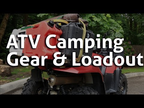 ATV Camping Gear and Loadout