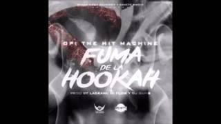 Opi The Hit Machine - Fuma De La Hookah