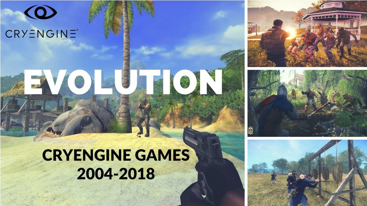 Evolution of CRYENGINE Games 2004-2018