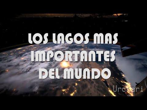 Top 13: Los Lagos Más Importantes Del Mundo