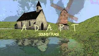 ADAPT - Indie Game Development - ADAPT Soundtrack - Track 1