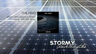The Fray - 500,000 Acres