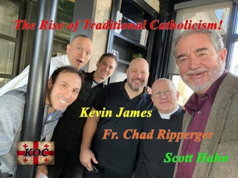 Actor Kevin James A Catholic Trad? And Scott Hahn? (Ep 33)