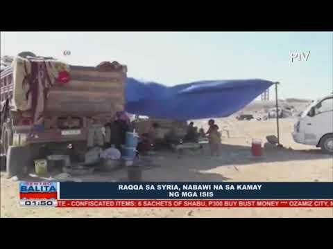 GLOBALITA: Raqqa sa Syria, nabawi na sa kamay ng mga ISIS