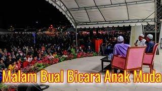 04/04/2019 MALAM BUAL BICARA ANAK MUDA - Kemaman Terengganu