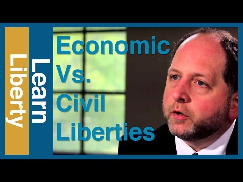 Economic Vs. Civil Liberties - Learn Liberty