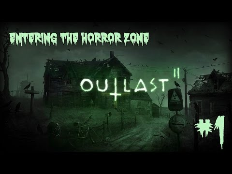 OutLast II - Entering The Horror Zone #1 SaiGameZone