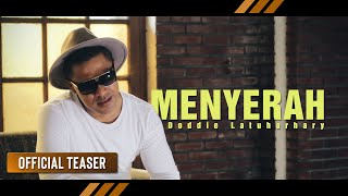 Doddie Latuharhary Menyerah Official Teaser