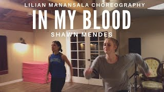 In My Blood by SHAWN MENDES Lilian Manansala Choreography