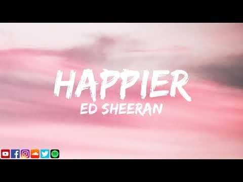 Ed sheeran 🍃 happier 💜 beautiful song this year 🎵listen