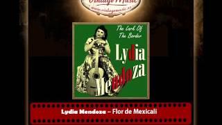 Lydia Mendoza – Flor de Mexicali