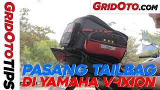 Cara Pasang Tailbag di Yamaha V-Ixion | How To | GridOto Tips