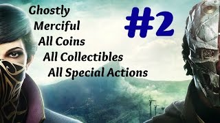 """""""Dishonored 2"""" Walkthrough (Very Hard + All Collectibles) Mission 2: Edge of the World"""