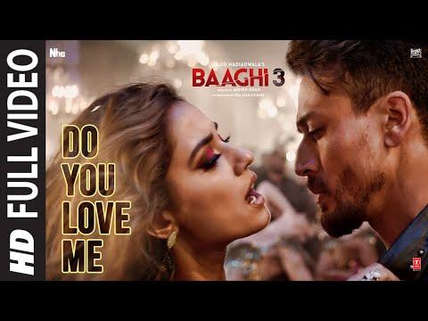 Full Video: Do You Love Me   Baaghi 3   Disha Patani   Tiger S   René Bendali   Tanishk B   Nikhita