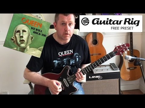 Guitar Rig 5 - Queen We Will Rock You - Free Download Preset
