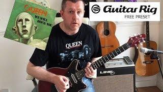 Guitar Rig 5 - Queen We Will Rock You - Free Download Preset