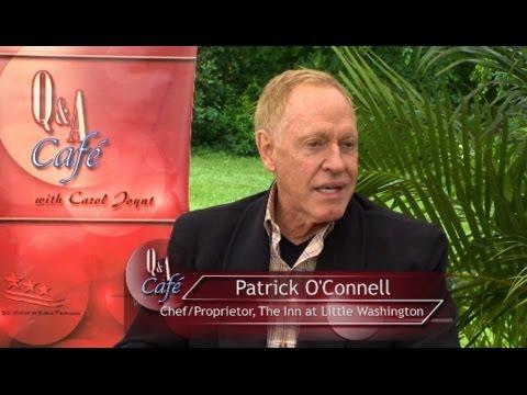 The Q&A Café with Carol Joynt - Guest: Patrick O'Connell