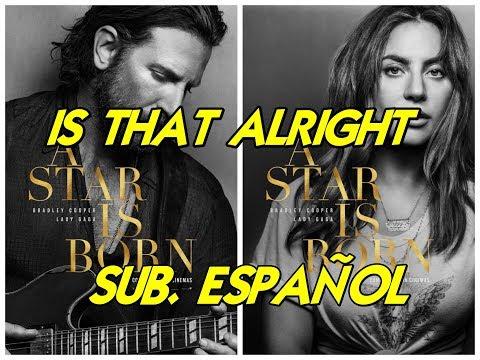 Lady Gaga - Is That Alright Subtitulada Español