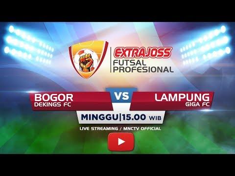 DEKINGS FC (BOGOR) VS GIGA FC (LAMPUNG) - Extra Joss Futsal Profesional 2018