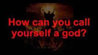 Deicide How Can You Call Yourself A God With LYRICS