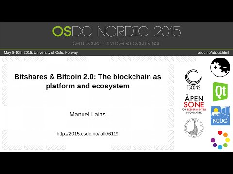 Manuel Lains - Bitshares & Bitcoin 2.0: The blockchain as platform and ecosystem