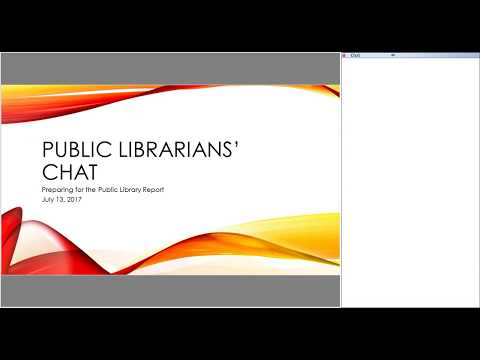 Public Librarians' Chat Preparing for the Public Library Report, July 13, 2017