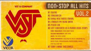 VST & Company All Hits Volume 2 (Non-stop Playlist)
