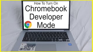 How To Turn On Developer Mode On A Chromebook - A Step By Step Video Tutorial Guide