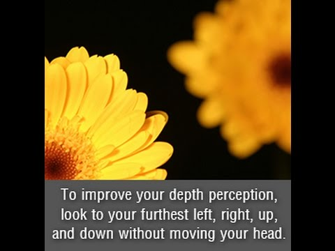 6 Ways to Improve Depth Perception