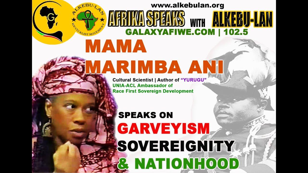 MAMA MARIMBA ANI -  Garveyism, Sovereignty & Nationhood | On Afrika Speaks with Alkebu-Lan