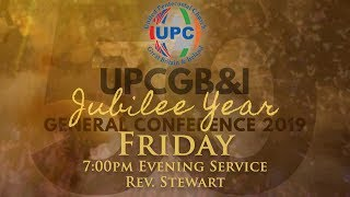Friday Evening - UPCGBI Golden Jubilee General Conference 2019