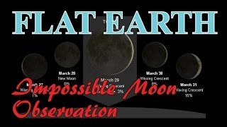FLAT EARTH - Impossible Moon Observation - 3/29/2017
