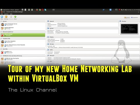 218 Tour of my new Home Networking Lab within VirtualBox VM